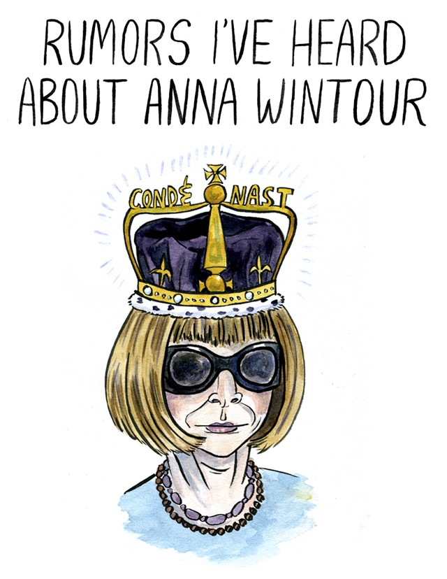 Rumors I've Heard About Anna Wintour